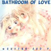 Bathroom of Love cover